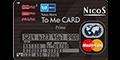 東京メトロ「To Me CARD Prime」【NICOS】